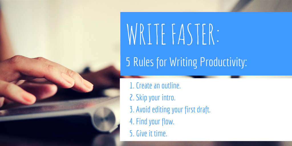 5 RULES FOR WRITING PRODUCTIVITY (1)
