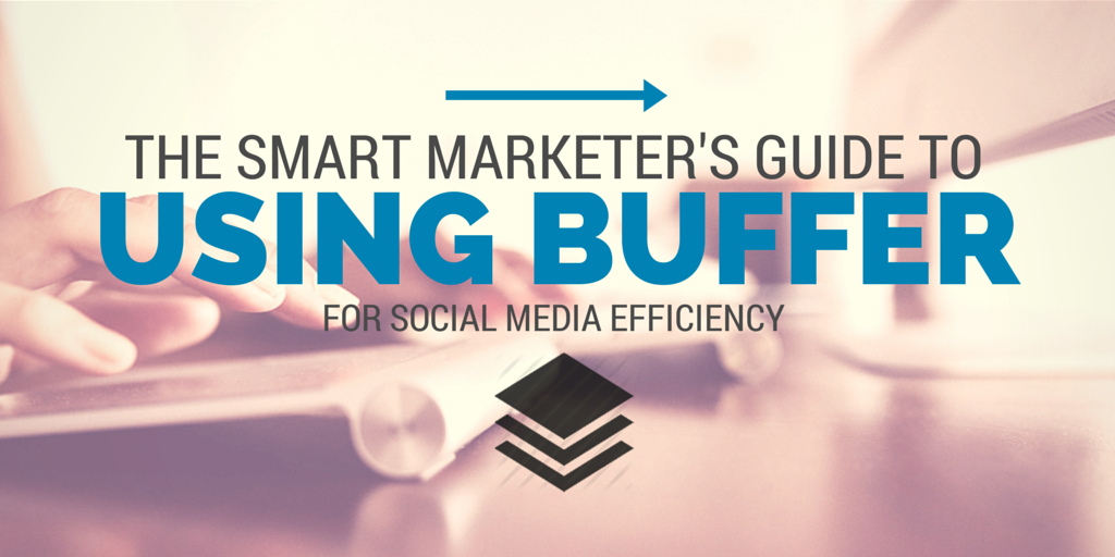 How to use Buffer for social media efficiency