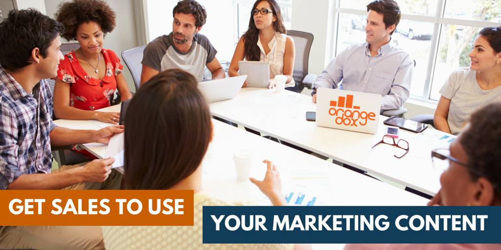 7 tips on how to get sales to use marketing content