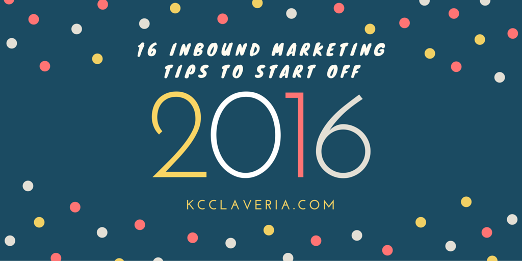 inbound marketing tips for 2016 - social media and content marketing